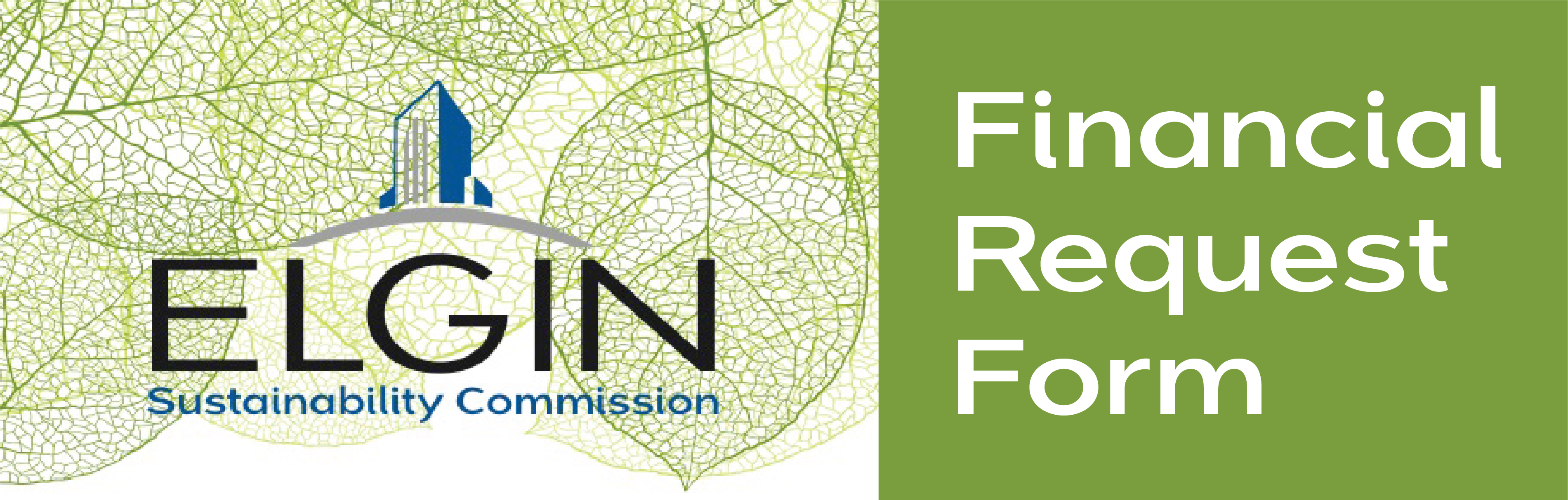 Financial Request Form required for any requests made for Sustainability Commission Funds