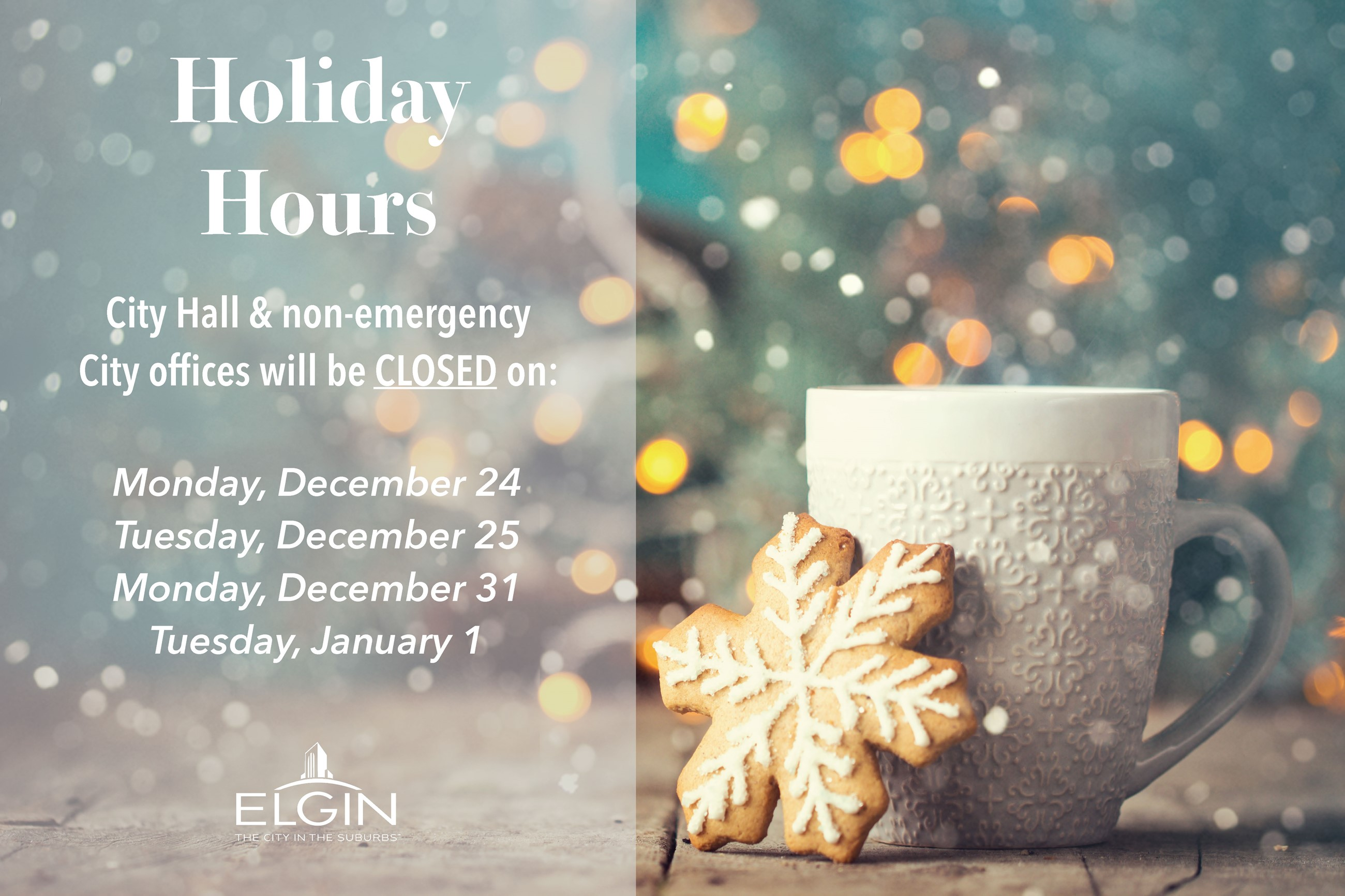 Holiday Hours for City Hall and non-emergency city offices