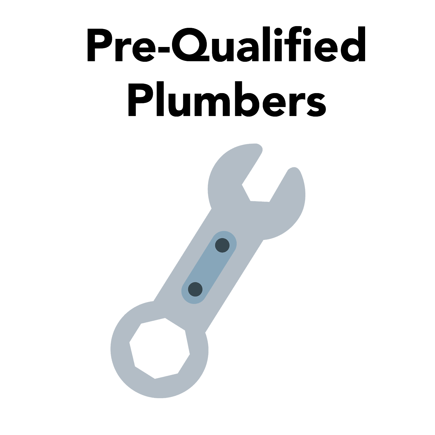 Click here to see a list of preQualified plumbers