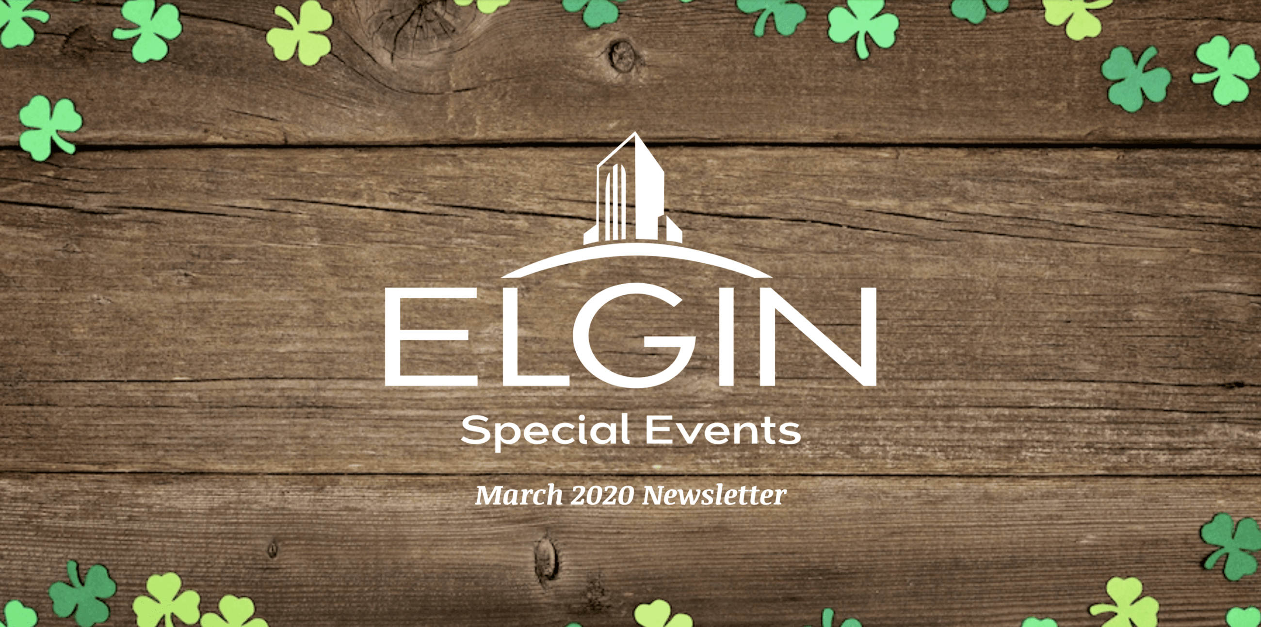 March Special Events Newsletter image. wooden image with logo and clovers